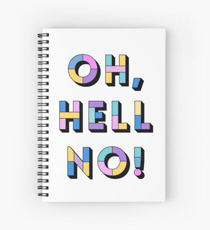 Hell no Spiral Notebook