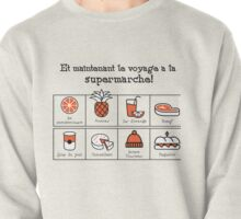 A trip to the supermarket (Foux du fafa!) Pullover