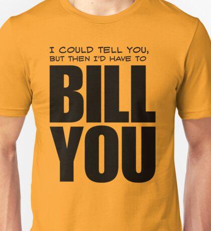 Bill You Unisex T-Shirt