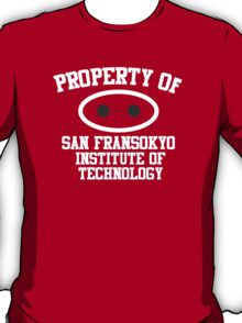 Property Of San Fransokyo Institute of Technology T-Shirt