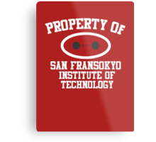 Property Of San Fransokyo Institute of Technology Metal Print