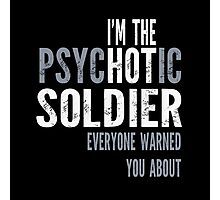 Psychotic Soldier Photographic Print