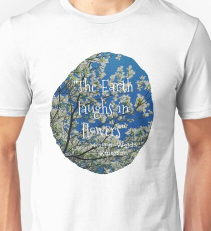 The Earth Laughs Unisex T-Shirt