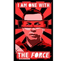 I am one with the force Photographic Print