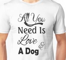Love And A Dog Unisex T-Shirt