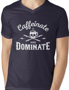 Caffeinate And Dominate Mens V-Neck T-Shirt
