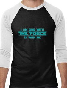 I am one with The Force, The Force is with me Men's Baseball ¾ T-Shirt