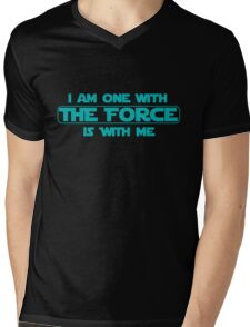I am one with The Force, The Force is with me Mens V-Neck T-Shirt