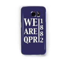 We are QPR Samsung Galaxy Case/Skin