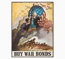 BUY WAR BONDS - Classic World War 2 Propaganda Poster Unisex T-Shirt