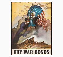 BUY WAR BONDS - Classic World War 2 Propaganda Poster T-Shirt