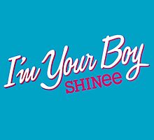 SHINee I'm Your Boy by supalurve