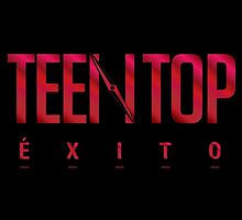 Teen Top Exito by supalurve