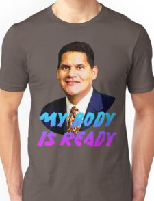 My Body Is Ready - Reggie Fils-Aime Unisex T-Shirt
