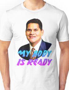 My Body Is Ready - Reggie Fils-Aime Unisex T-Shirt