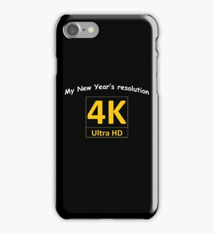 4K HD - New Year's resolution iPhone Case/Skin