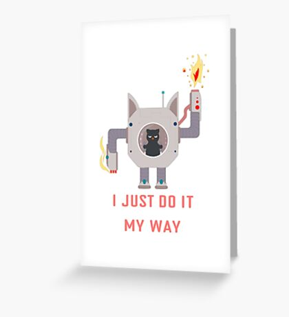 I Just Do It My Way Motivation Greeting Card