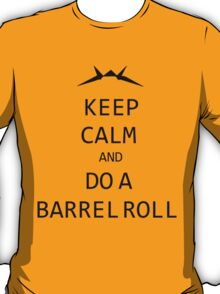 Keep Calm and Do A Barrel Roll T-Shirt