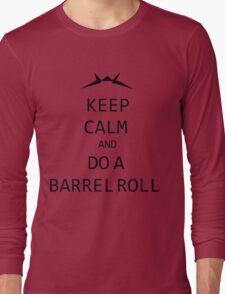 Keep Calm and Do A Barrel Roll Long Sleeve T-Shirt