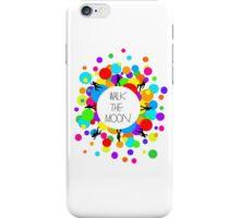 Walk the Moon Bubble iPhone Case/Skin