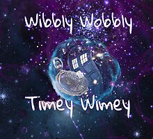 Wibbly Wobbly by lunangel