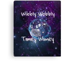 Wibbly Wobbly Canvas Print