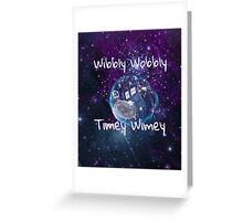 Wibbly Wobbly Greeting Card