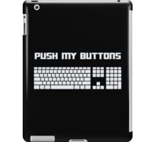 Push My Buttons Computer Keyboard iPad Case/Skin