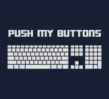 Push My Buttons Computer Keyboard T-Shirt