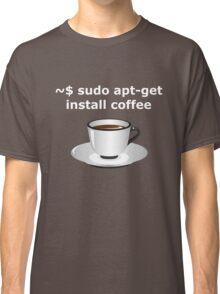 sudo apt-get install coffee Linux Enthusiasts T-Shirt Classic T-Shirt