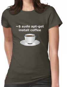 sudo apt-get install coffee Linux Enthusiasts T-Shirt Womens Fitted T-Shirt