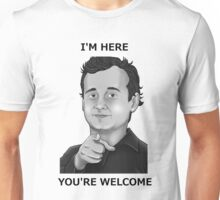 Bill Murray - I'm Here You're Welcome Black Writing Unisex T-Shirt