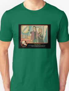 """Venkman - """"They hate this."""" T-Shirt"""