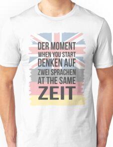 Der Moment (Brit Version) Unisex T-Shirt