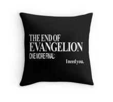 Neon Genesis Evangelion - I need you. Throw Pillow