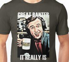 Great Banter Unisex T-Shirt