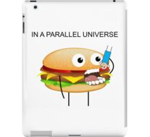 In a parallel universe iPad Case/Skin