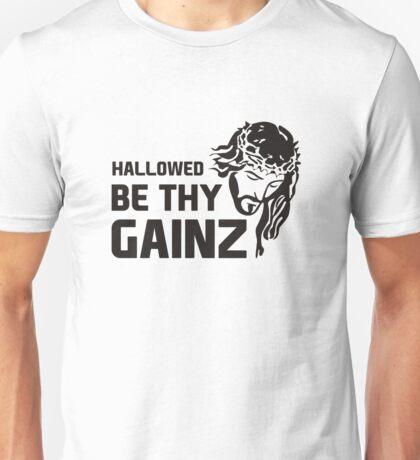 Hallowed Be Thy Gainz Unisex T-Shirt