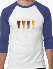 Stop Alcohol Racism Beer Equality Men's Baseball ¾ T-Shirt