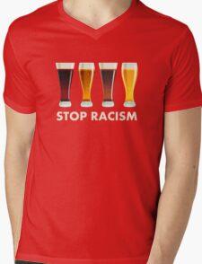 Stop Alcohol Racism Beer Equality Mens V-Neck T-Shirt