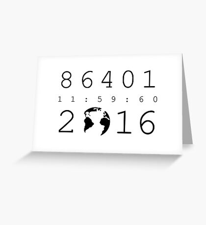 86401 Leap Second 2016 Greeting Card
