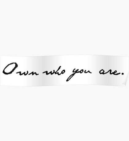 Own Who You Are Poster
