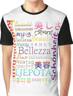 """Typography """"Beauty"""" in 19 Languages Graphic T-Shirt"""