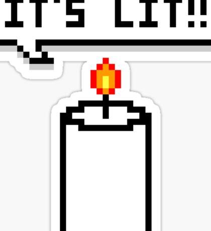 It's Lit like a Candle Sticker