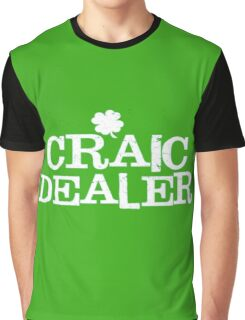 St Patrick's Day Funny T Shirt Craic Dealer Graphic T-Shirt