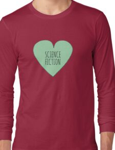 Science Fiction Love Long Sleeve T-Shirt