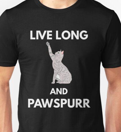 Live Long And Pawspurr Unisex T-Shirt