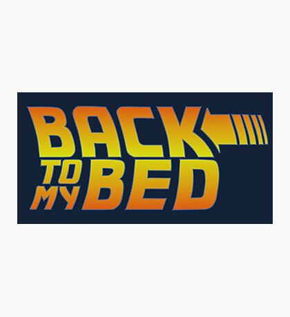 Back to my bed Photographic Print