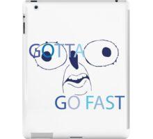 GOTTA GO FAST iPad Case/Skin