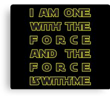With the Force Canvas Print